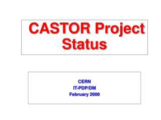 CASTOR Project Status