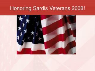 Honoring Sardis Veterans 2008!