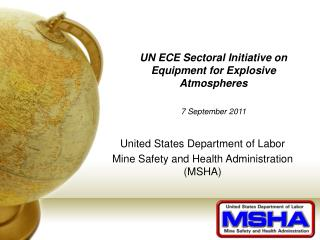 UN ECE Sectoral Initiative on Equipment for Explosive Atmospheres 7 September 2011