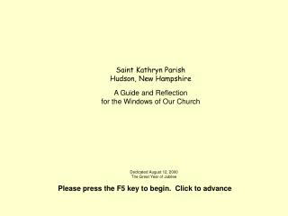 Saint Kathryn Parish Hudson, New Hampshire A Guide and Reflection  for the Windows of Our Church