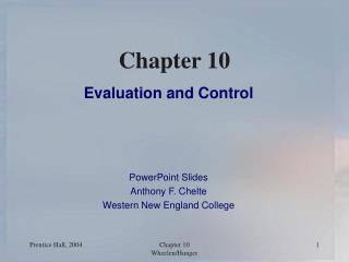 Evaluation and Control    PowerPoint Slides Anthony F. Chelte Western New England College