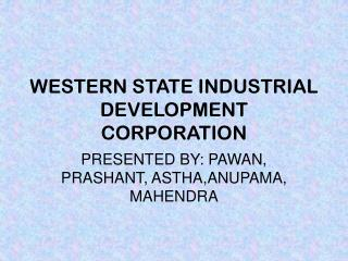 WESTERN STATE INDUSTRIAL DEVELOPMENT CORPORATION