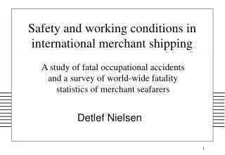 Safety and working conditions in international merchant shipping