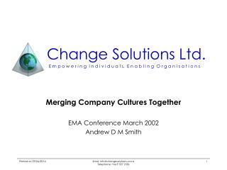 Merging Company Cultures Together  EMA Conference March 2002 Andrew D M Smith