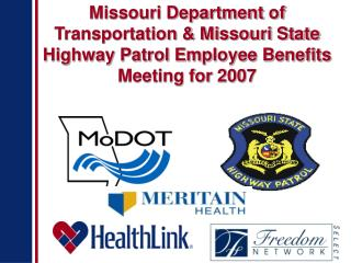 What is New for the MoDOT/MSHP Medical Plan for 2007?