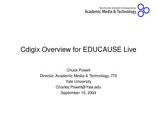 Cdigix Overview for EDUCAUSE Live