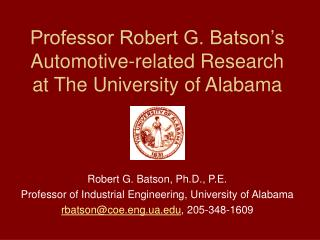 Professor Robert G. Batson's Automotive-related Research at The University of Alabama