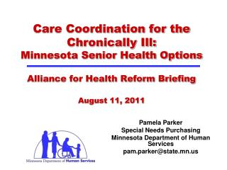 Pamela Parker  Special Needs Purchasing Minnesota Department of Human Services