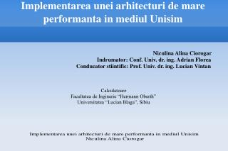 Implementarea unei arhitecturi de mare performanta in mediul Unisim