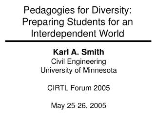 Pedagogies for Diversity: Preparing Students for an Interdependent World