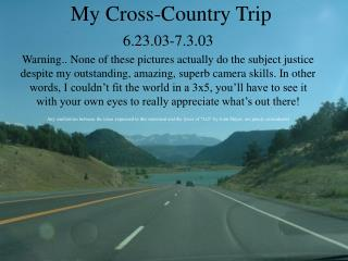 My Cross-Country Trip