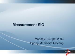Measurement SIG