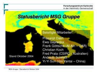 Statusbericht MSG Gruppe