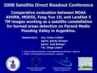 Comparative evaluation between NOAA AVHRR, MODIS, Feng Yun 1D, and LandSat 5 TM images working as a satellite constellat