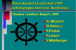 Österr.Kardiol.Gesellschaft 1990 Arbeitsgruppe Intervent. Kardiologie