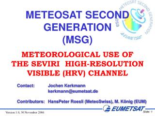 METEOSAT SECOND GENERATION (MSG)