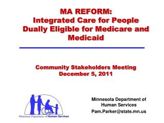 Minnesota Department of Human Services Pam.Parker@state.mn