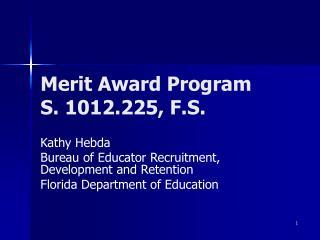 Merit Award Program S. 1012.225, F.S.