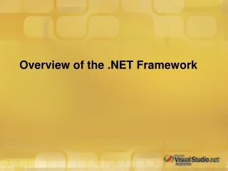 Overview of the .NET Framework