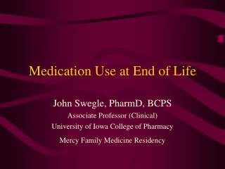 Medication Use at End of Life