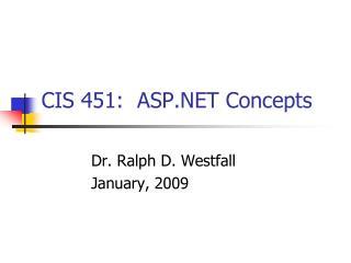 CIS 451:  ASP.NET Concepts