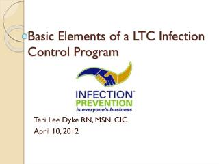 Basic Elements of a LTC Infection Control Program