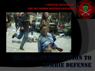 ZDI.001: INTRODUCTION TO ZOMBIE DEFENSE