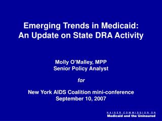 Emerging Trends in Medicaid:  An Update on State DRA Activity