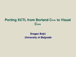 Porting XCTL from Borland C++ to Visual C++