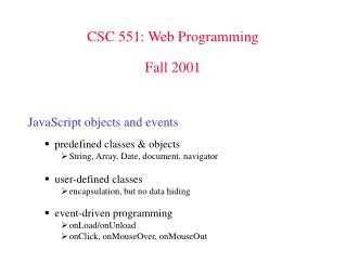 CSC 551: Web Programming Fall 2001
