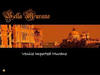 Bella Murano