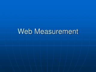 Web Measurement