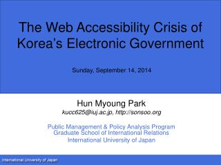 The Web Accessibility Crisis of Korea�s Electronic Government Sunday, September 14, 2014