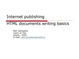 Internet publi shing HTML  documents writing basics
