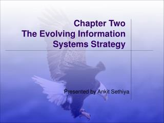 Chapter Two The Evolving Information Systems Strategy