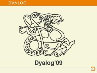 Dyalog'09
