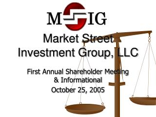 Market Street Investment Group, LLC