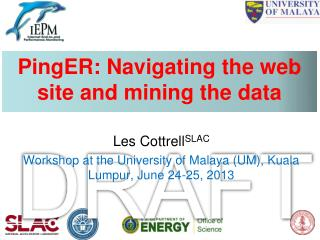 PingER: Navigating the web site and mining the data