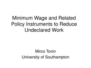 Minimum Wage and Related Policy Instruments to Reduce Undeclared Work