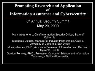 Promoting Research and Application of  Information Assurance and Cybersecurity