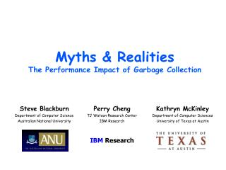 Myths & Realities The Performance Impact of Garbage Collection