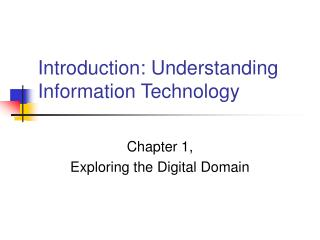 Introduction: Understanding Information Technology