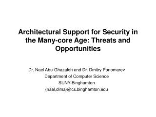 Architectural Support for Security in the Many-core Age: Threats and Opportunities