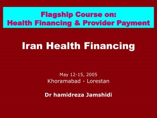 Flagship Course on: Health Financing & Provider Payment