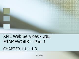 XML Web Services - .NET FRAMEWORK – Part 1