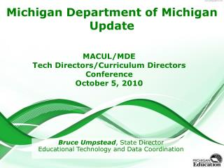Michigan Department of Michigan Update