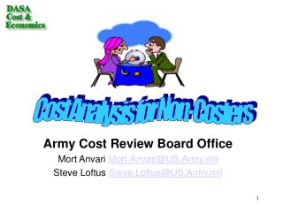 Army Cost Review Board Office Mort Anvari  Mort.Anvari@US.Army.mil