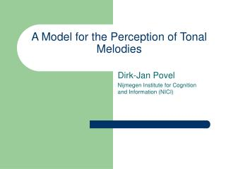 A Model for the Perception of Tonal Melodies