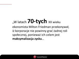 … Nieco ponad  30 lat później  wskaźniki ekonomiczne pokazują, iż