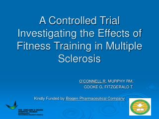 A Controlled Trial Investigating the Effects of Fitness Training in Multiple Sclerosis